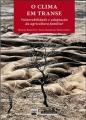 625042_clima-em-transe-o-vulnerabilidade-e-adaptacao-da-agricultura-familiar-743999_m2_636150675338680895